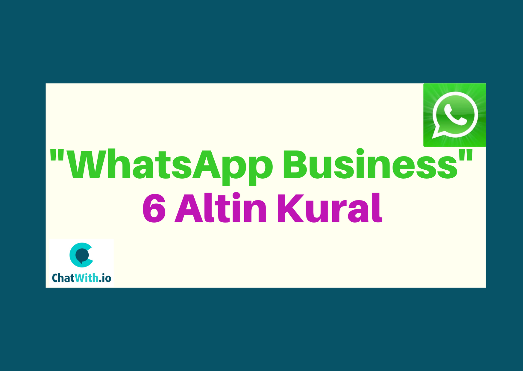 WhatsApp Business 6 Altin Kural